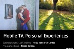 Presentation: Mobile TV, Personal Experiences